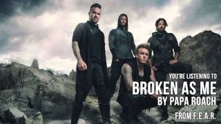 Papa Roach - Broken As Me (Audio Stream)