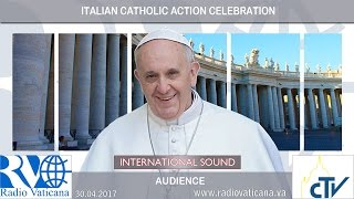 2017.04.30 - Italian Catholic Action celebration