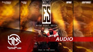 Akim Ft Sech   Como Es | AUDIO