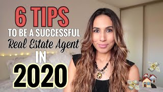 6 Tips to Be a Successful Real Estate Agent in 2020