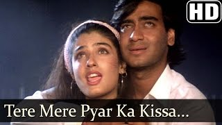 Tere Mere Pyar Ka Kissa (HD) - Ek Hi Raasta Songs - Ajay
