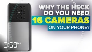 What the heck can you do with 16 cameras on your phone? (The 3:59, Ep. 493)