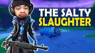 THE SALTY SLAUGHTER   HIGH KILL FUNNY GAME - (Fortnite Battle Royale)