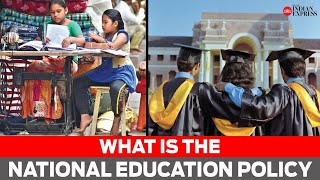 What is the National Education Policy: All you need to know