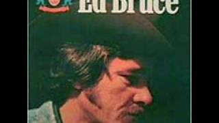 Ed Bruce - Mama's Don't Let You're Babies Grow Up To Be Cowboys