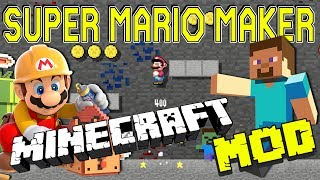 Super Mario Maker - MINECRAFT MOD!