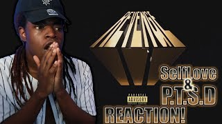 Dreamville - PTSD & Self Love REACTION! ft. Ari Lennox, Bas & Baby Rose, Omen, Mereba, Deante