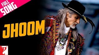 Jhoom - Full Song | Jhoom Barabar Jhoom | Amitabh
