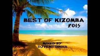 Kizomba 2015 (Best Of Kizomba)