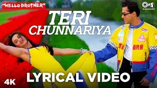 Teri Chunnariya Lyrical Hello Brother Salman Khan &amp Rani Mukerji Himesh Reshammiya