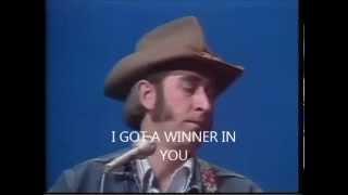 DON WILLIAMS I GOT A WINNER IN YOU LYRICS
