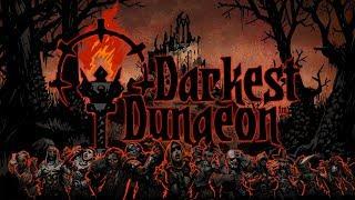 """""""Расслабляемся"""" в Darkest Dungeon. Общаемся. Есть ли жизнь после ЛКЗ?"""