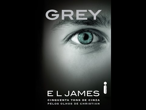 |Resenha| Grey - E.L. James