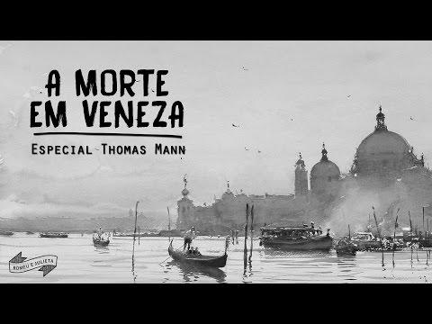 A Morte em Veneza - Resenha | Lendo Thomas Mann