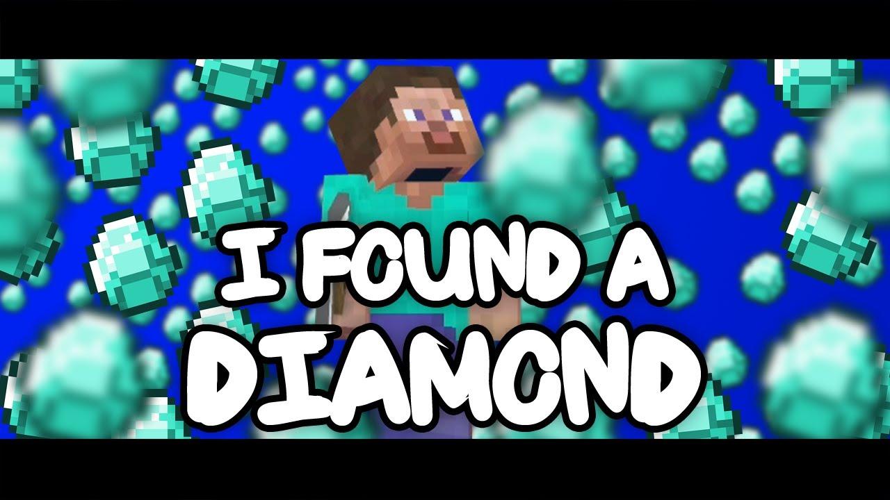Minecraft. I Found a Diamond