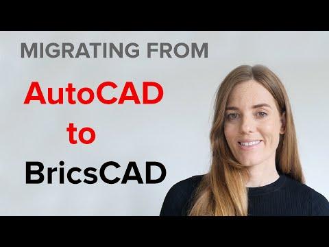 MIGRATING FROM AUTOCAD TO BRICSCAD | AUTOCAD TO BRICSCAD