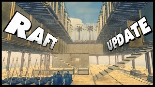 Raft - EPIC NEW BASE & Storage Chests! Raft Update! [Let's Play Raft Gameplay Sandbox Survival]