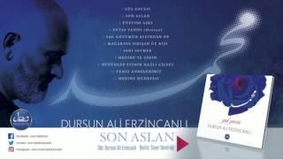 Son Aslan / Dursun Ali Erzincanlı (Gül Gecesi 2017 Official Music)