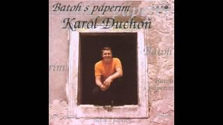 Karol Duchoň - Pieseň o matke