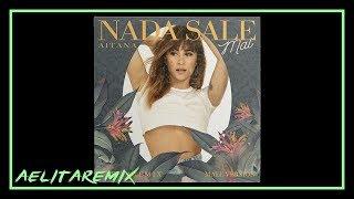 Aitana - Nada Sale Mal (Male Version)