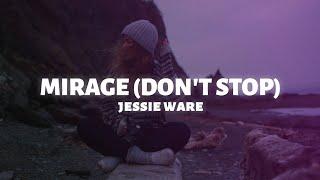 Jessie Ware Mirage Don't Stop