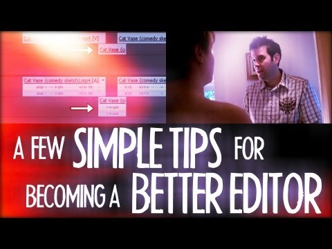 A Few Simple Tips For Becoming A Better Editor! - Friday 101