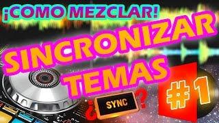 ¡COMO MEZCLAR! #1 EMPATAR/SINCRONIZAR CANCIONES