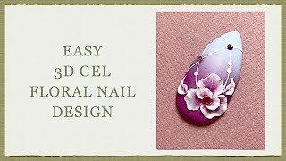 3D Gel Floral Nail Design