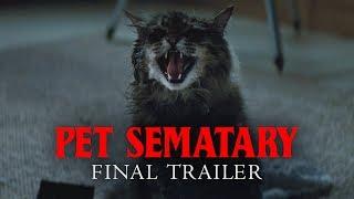 VIDEO: PET SEMATARY – Final Trailer