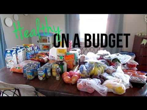 Video Healthy On A Budget Grocery Haul + Meal Ideas!