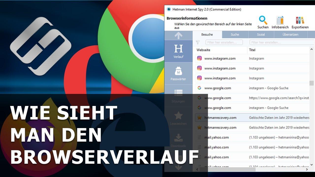 Wie sieht man den Browserverlauf: Google Chrome, Mozilla FireFox, Opera, Edge, Internet Explorer an
