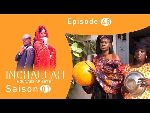 INCHALLAH, Mounass Ak Sey Bi - Saison 1 - Episode 48