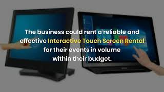 What is the Importance of Touch Screen Rental for Business in Dubai?