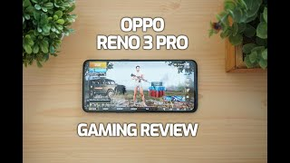 Oppo Reno 3 Pro Gaming Review, PUBG Mobile Graphics, Heating and Battery Drain, Benchmarks