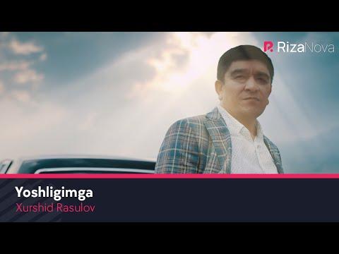 Xurshid Rasulov - Yoshligimga | Хуршид Расулов - Ёшлигимга