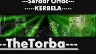 Serdar Ortac - Kerbela ( 2010 )