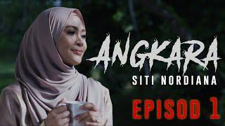 🔴 Siti Nordiana | Angkara : Episode 1 ( Short Film )