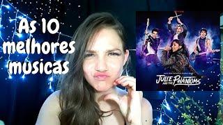 As 10 melhores Músicas de Julie and the phantoms