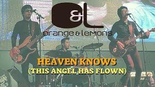 Orange & Lemons - Heaven Knows (This Angel Has Flown)