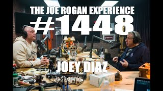 Joe Rogan Experience #1448 - Joey Diaz