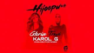 Gloria Trevi, Karol G   Hijoepu*#  Remix (Double Beats)