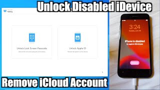 How to Unlock a Disabled iPhone or Remove iCloud Without iTunes (Giveaway) - Tenorshare 4uKey