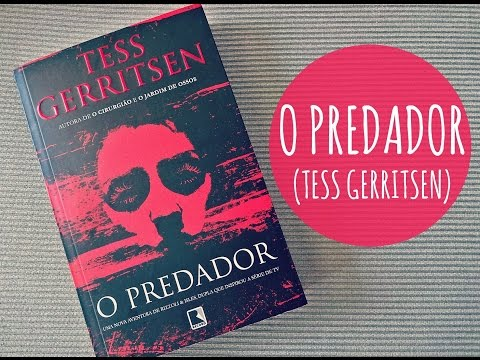 O Predador, de Tess Gerritsen (Rizzoli & Isles) + SORTEIO