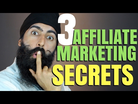Affiliate Marketing For Beginners – 3 Affiliate Marketing Secrets -Make Money w/ Affiliate Marketing