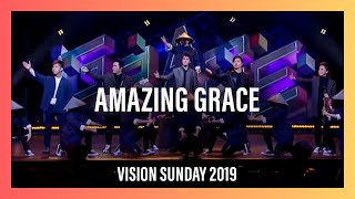 Amazing Grace, Vision Sunday 2019