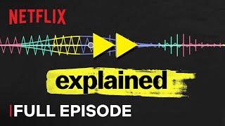 Explained  Music  Full Episode  Netflix