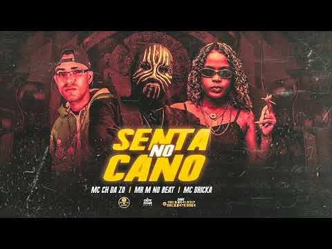 MC DRICKA, MC CH DA ZO - VEM SENTAR NO CANO (REMIX #BREGAFUNK)