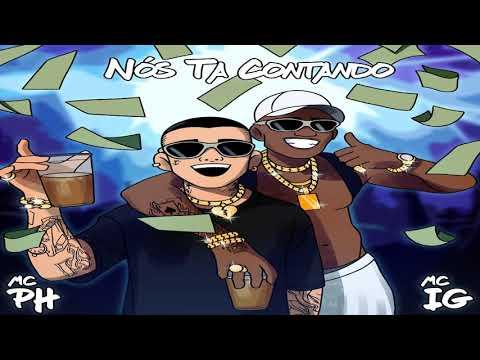 MC PH e MC IG - Nois Ta Contando (DJ Pedro)