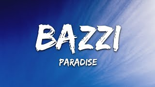 Bazzi - Paradise (Lyrics) - YouTube