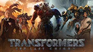 Transformers The Last Knight Film Trailer